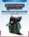 RPG Item: Starfinder Society Season 1-36: Enter the Ashen Asteroid