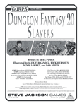 RPG Item: GURPS Dungeon Fantasy 20: Slayers