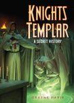 RPG Item: Dark Osprey 02: Knights Templar: A Secret History