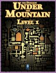 RPG Item: The Dungeon Under the Mountain: Level 01