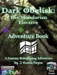 RPG Item: Dark Obelisk 2: The Mondarian Elective: Adventure Book (Pathfinder)