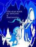 RPG Item: The Blue Book of Dangers & Dweomers