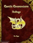 RPG Item: Exotic Encounters: Ankhegs