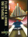 RPG Item: Metropolis Rho: Humanity In A Bottle