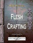 RPG Item: Fleshcrafting