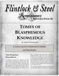 RPG Item: Flintlock & Steel: Renaissance Resource Pack #1: Tomes of Blasphemous Knowledge
