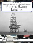 RPG Item: Campaign Kit for the United Kingdom: Pirate Radio Liberty