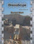 RPG Item: DramaScape Modern Volume 79: Buried Mart