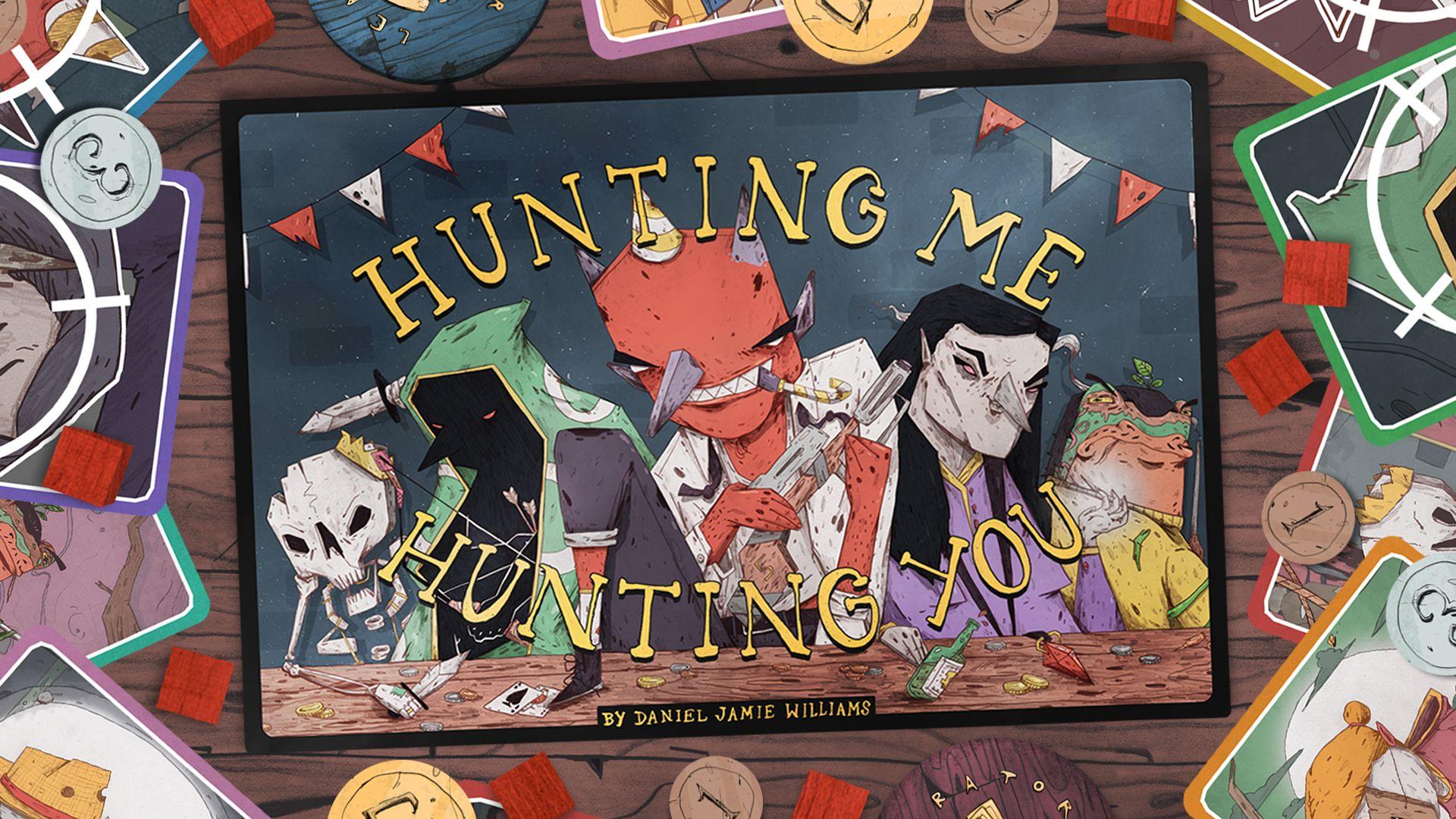 Hunting Me, Hunting You