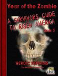 RPG Item: A  Survivors Guide to Risen America Issue 05: Heroic Remains