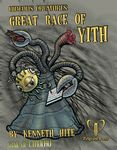RPG Item: Ken Writes About Stuff 3-03: Hideous Creatures: The Great Race of Yith