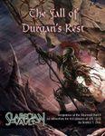 RPG Item: Vengeance of the Shunned Part 09: The Fall of Durgan's Rest
