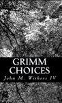 RPG Item: Castles of Imagination 0: Grimm Choices