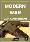 RPG Item: Modern War Gun Conversion