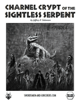 RPG Item: Charnel Crypt of the Sightless Serpent