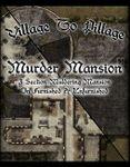 RPG Item: Village to Pillage: Murder Mansion