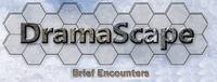 Series: DramaScape Brief Encounters