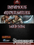 RPG Item: Infamous Adversaries: Slogar the Uncaring