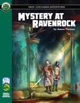 RPG Item: Mystery at Ravenrock (S&W)