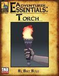 RPG Item: Adventurer Essentials: Torch