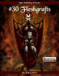 RPG Item: #30 Fleshgrafts