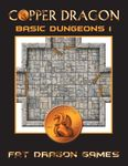 RPG Item: Copper Dragon: Basic Dungeons 1