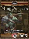 RPG Item: Mini-Dungeon Collection 006: Abandoned Shrine (5E)
