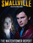 RPG Item: Smallville: The Watchtower Report