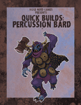 RPG Item: Quick Builds: Percussion Bard