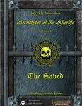 RPG Item: Archetypes of the Afterlife Volume II: The Saved