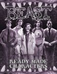 RPG Item: Beast: The Primordial Ready Made Characters