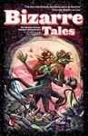 RPG Item: Bizarre Tales