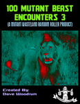 RPG Item: 100 Mutant Beast Encounters 3