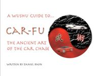 RPG Item: Car-Fu: The Ancient Art of the Car Chase