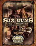 RPG Item: Savaged Six Guns: Wild and Woolly Women
