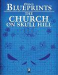 RPG Item: 0one's Blueprints: The Church on Skull Hill