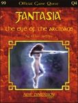 RPG Item: Fantasia Quest Q4: The Eye of the Arcmage