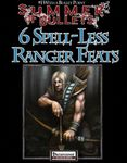 RPG Item: Bullet Points: 6 Spell-Less Ranger Feats