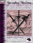 RPG Item: Sprawling Shadows, Weapons: Book of Swords Vol. 1