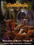 RPG Item: Hacklopedia of Beasts Volume VI: Nefarain: Other, Soul Snatcher to Rhinoceros
