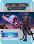 RPG Item: Starfinder Society Season 3-02: The Subterranean Safari