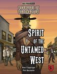 RPG Item: Wranglers of Westhallow: Spirit of the Untamed West