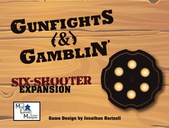 Gunfights & Gamblin': Six-Shooter Expansion