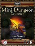 RPG Item: Mini-Dungeon Collection 178: Hero Slayer