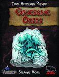 RPG Item: Four Horsemen Present: Gruesome Oozes