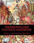 RPG Item: Gwandanaland Player's Handbook