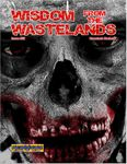 Issue: Wisdom from the Wastelands (Issue 52 - Aug 26, 2016)