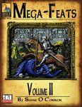 RPG Item: Mega-Feats Volume II