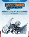 RPG Item: Starfinder Society Season 1-19: To Conquer the Dragon
