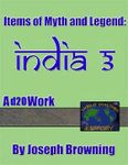RPG Item: Items of Myth and Legend: India 3
